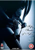 Fifty Shades of Nylon