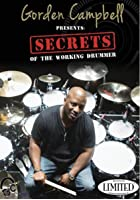 Gorden Campbell: Secrets of the Working Drummer