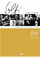 Sir Georg Solti: 100th Anniversary Collection
