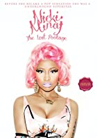 Nicki Minaj: The Lost Footage