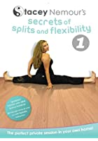 Secrets of Splits and Flexibility