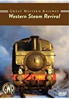 Great Western Railway - Western Steam Revival