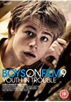 Boys On Film - Youth in Trouble