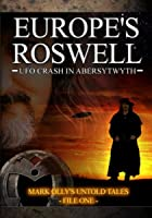 Europe&#39;s Roswell - UFO Crash at Aberystwyth
