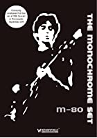 The Monochrome Set - M80 Concert