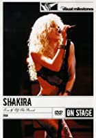 Shakira - Live And Off The Record