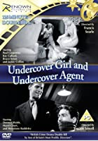 Undercover Girl/Undercover Agent