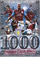 Aston Villa - 1000 Premier League Goals