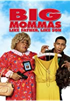 Big Mommas - Like Father, Like Son