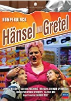 Hansel Und Gretel - Opera in Three Acts