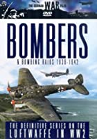 The German War Files - Bombers And Bombing Raids 1939-1942
