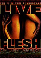 Live Flesh