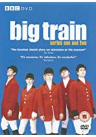 Big Train - Series 1 And 2