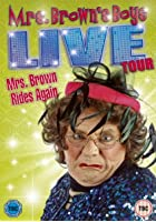 Mrs Brown Rides Again - Live Tour