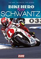 Bike Hero: Volume 1 - The Story of Kevin Schwantz