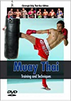 Muay Thai - Training and Techniques