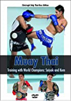 Muay Thai - Training With World Champions - Saiyok and Kem