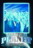 The Third Planet - The Glacier Explosion