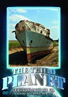 The Third Planet - Catastrophe in the Aral Sea