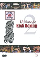 Ultimate Kick Boxing - Vol. 2