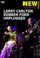 Larry Carlton and Robben Ford - Unplugged