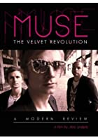 Muse - The Velvet Revolution