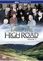 Take the High Road - Vol. 7