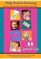 Special Kids: Volume 6 - Body Parts and Grooming