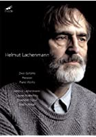 Lachenmann: Zwei Gef&uuml;hle/Pression/Piano Works