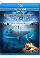 World Natural Heritage: Columbia - 3D Blu-ray