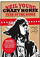 Neil Young and Crazy Horse - Year of the Horse