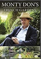 Monty Don's French Gardens