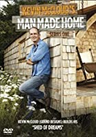 Kevin McCloud's Man Made Home: Series 1