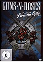 Guns &#39;N&#39; Roses: Live in Paradise City