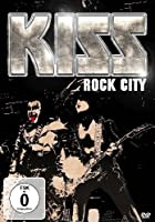 Kiss: Rock City