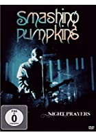 Smashing Pumpkins: Night Prayers