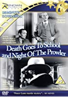 Death Goes to School/Night of the Prowler