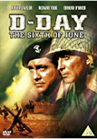 The D-Day Sixth Of June