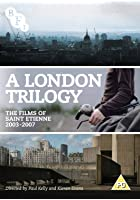A London Trilogy - The Films of St Etienne 2003-2007