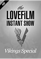 The LOVEFiLM Instant Show - Vikings Special