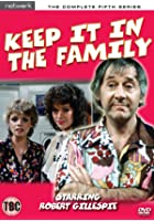 Keep It in the Family - Series 5