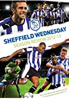 Sheffield Wednesday - End of Season Review 2012/2013