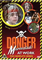 Danger - Marmalade at Work - The Complete Series