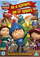 Mike the Knight - Be a Knight, Do It Right