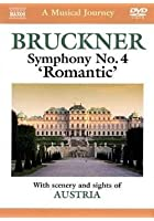A Musical Journey: Austria - Bruckner Sympony No.4