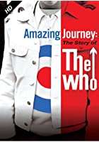 Amazing Journey Story of the Who