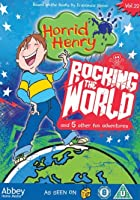 Horrid Henry - Rocking the World