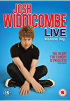 Josh Widdicombe Live: And Another Thing…