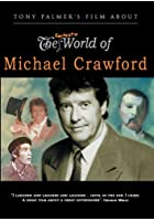 Michael Crawford: The Fantastic World of Michael Crawford