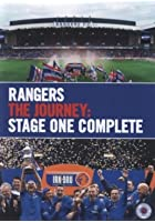 Rangers FC - The Journey: Stage One Complete